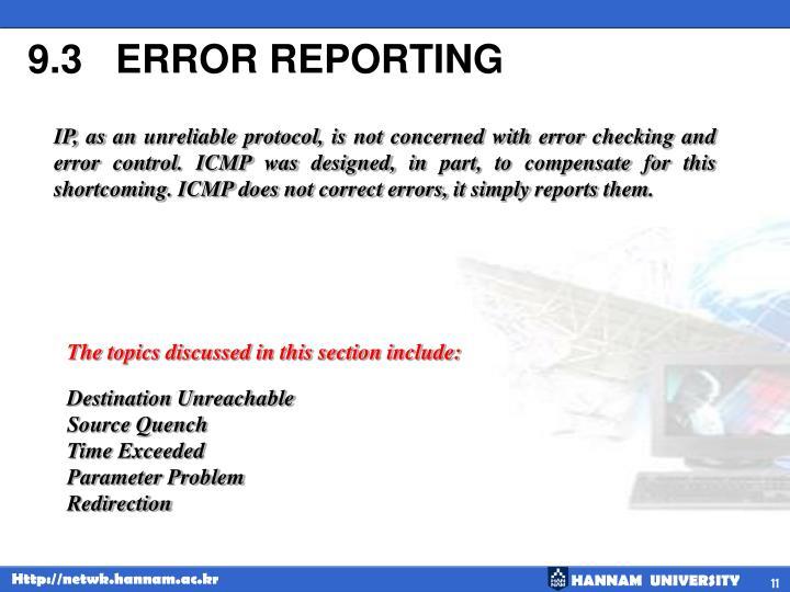 9.3   ERROR REPORTING
