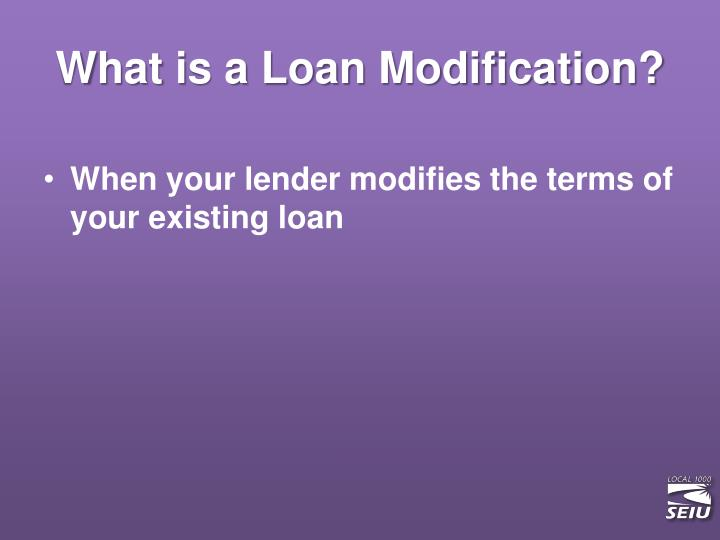 What is a Loan Modification?