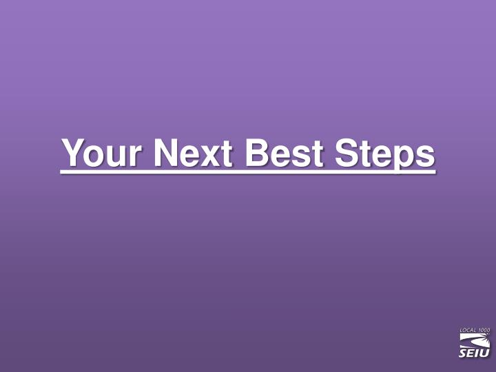 Your Next Best Steps