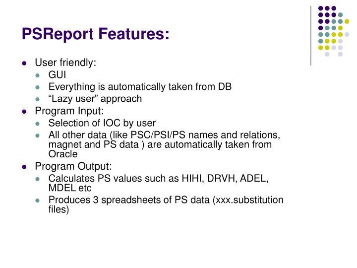 PSReport Features: