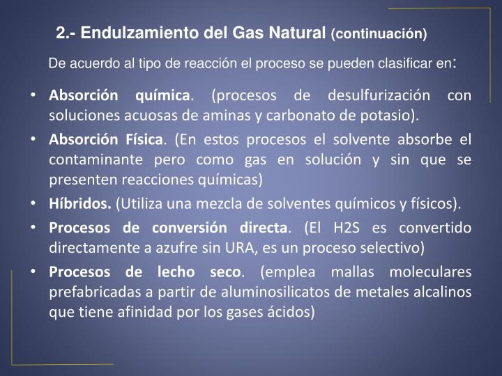 2.- Endulzamiento del Gas Natural