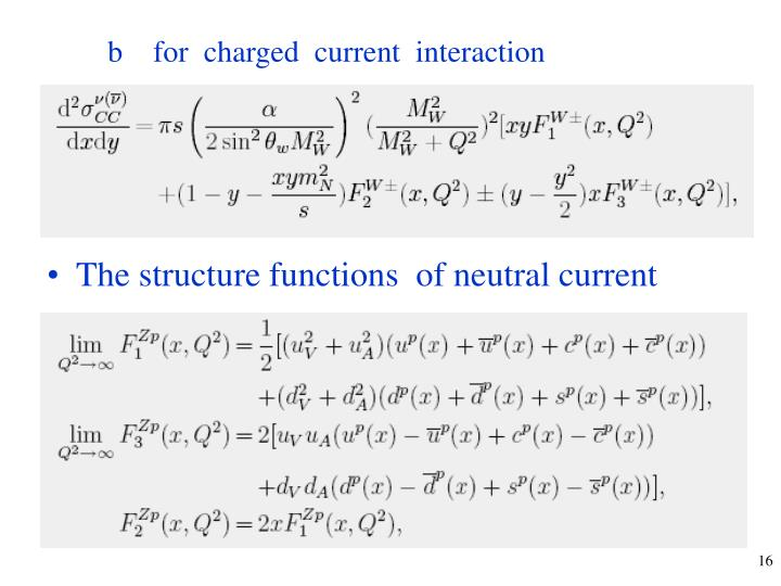 b    for  charged  current  interaction