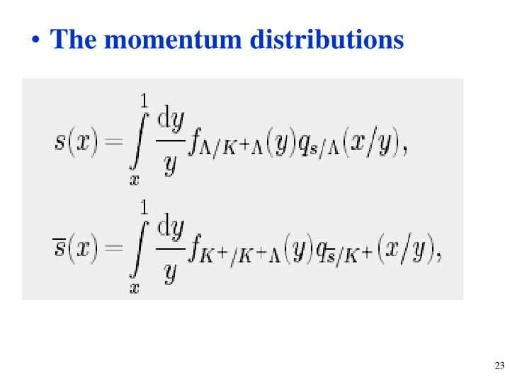 The momentum distributions