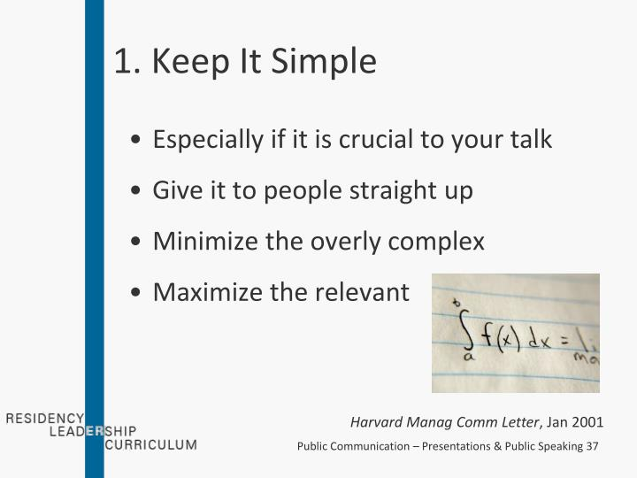 1. Keep It Simple