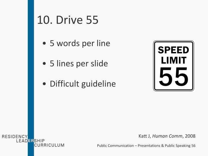 10. Drive 55