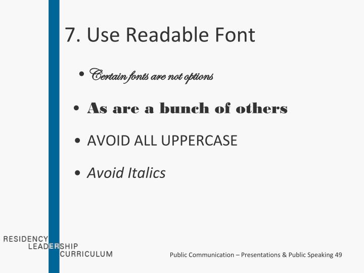 7. Use Readable Font