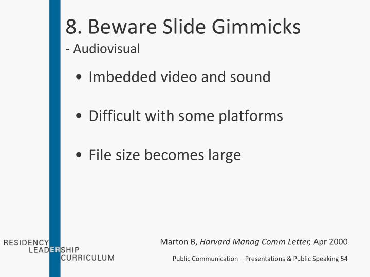 8. Beware Slide Gimmicks