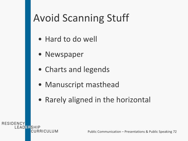 Avoid Scanning Stuff