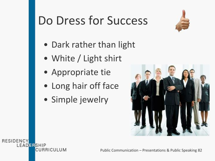 Do Dress for Success