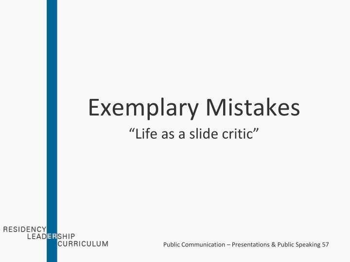 Exemplary Mistakes