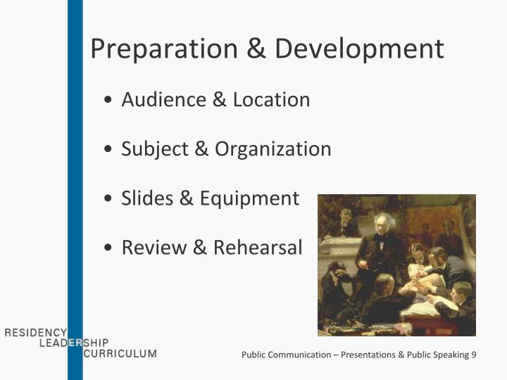 Preparation & Development
