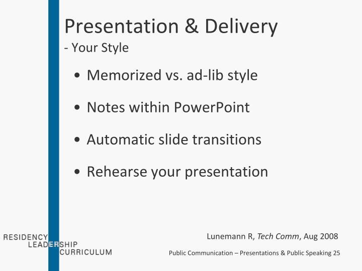 Presentation & Delivery