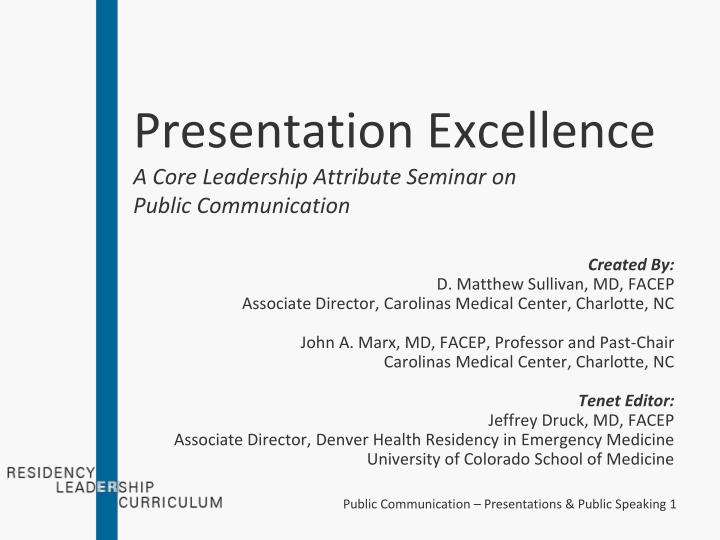 Presentation excellence a core leadership attribute seminar on public communication