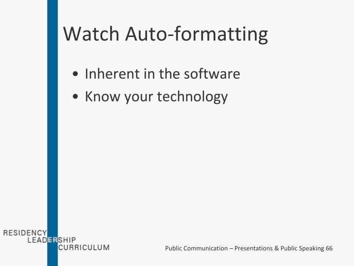 Watch Auto-formatting