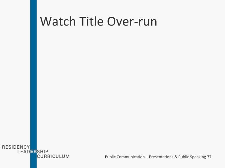 Watch Title Over-run