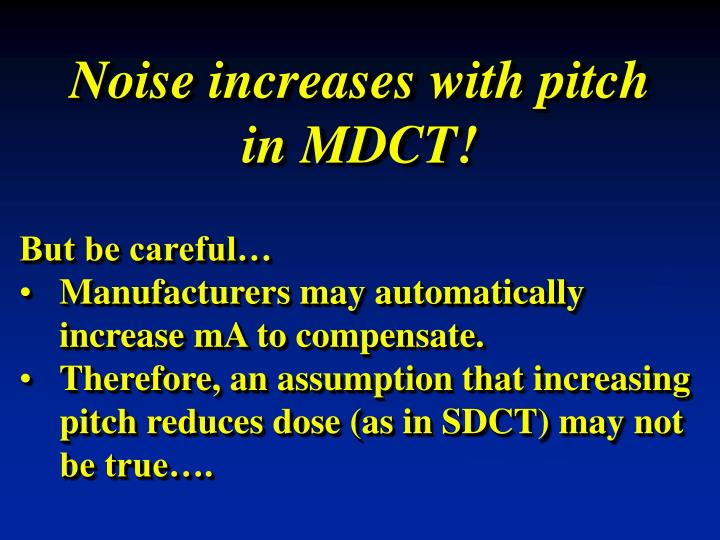 Noise increases with pitch