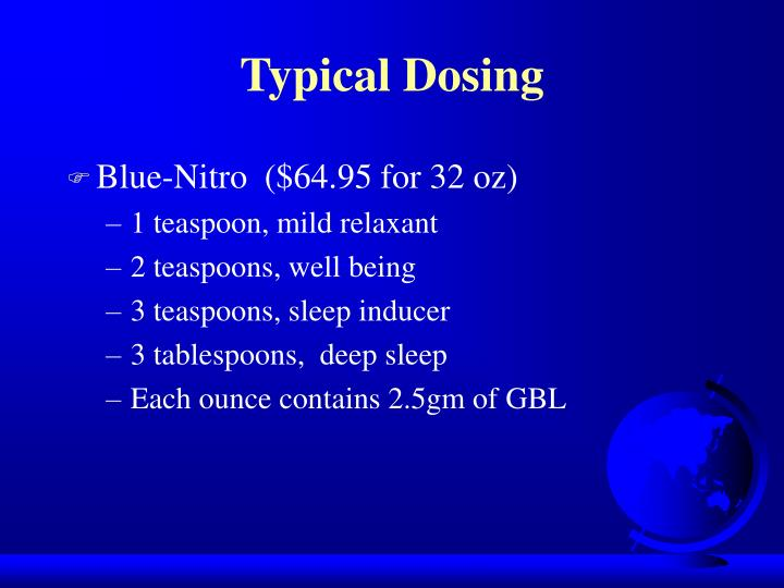 Typical Dosing