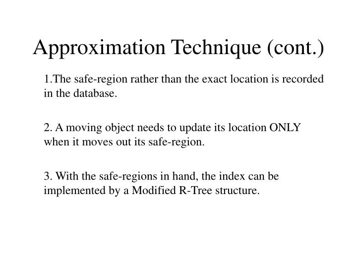Approximation Technique (cont.)