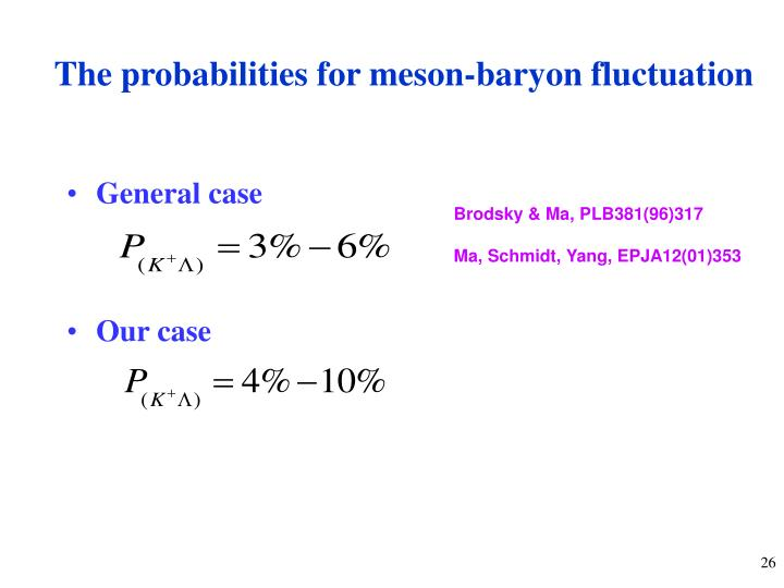 The probabilities for meson-baryon fluctuation