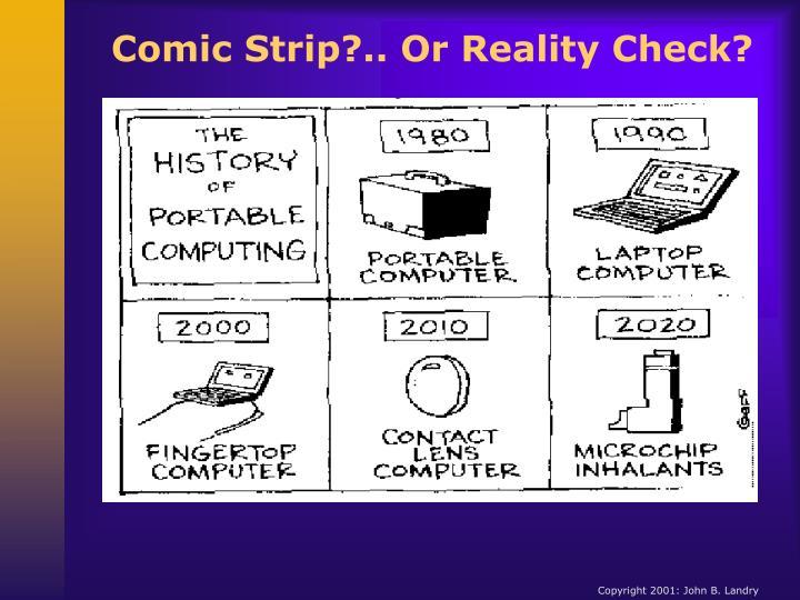 Comic Strip?.. Or Reality Check?