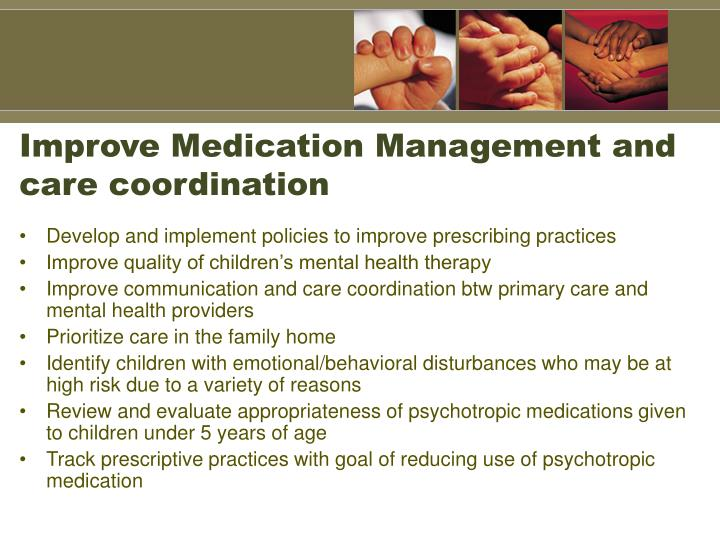 Improve Medication Management and care coordination