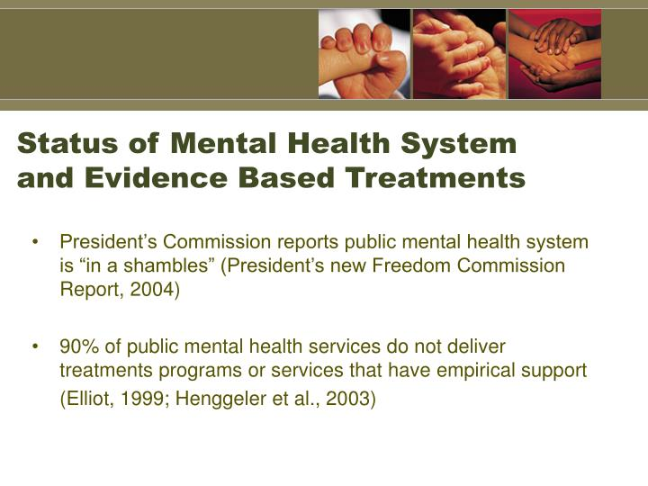 Status of Mental Health System