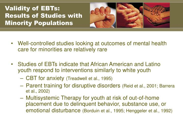 Validity of EBTs: Results of Studies with Minority Populations