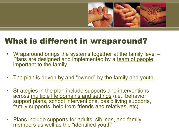 What is different in wraparound?