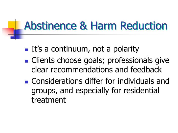 Abstinence & Harm Reduction
