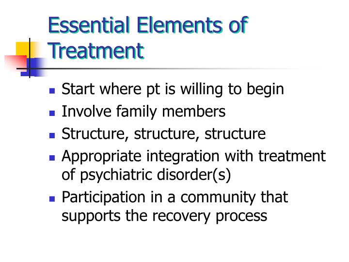 Essential Elements of Treatment