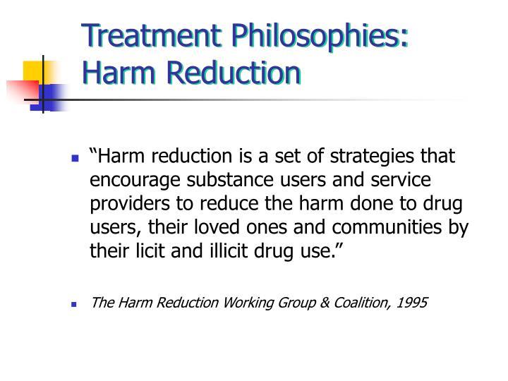 Treatment Philosophies: