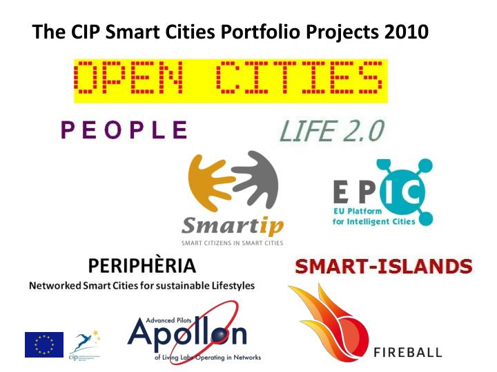 The CIP Smart Cities Portfolio Projects 2010