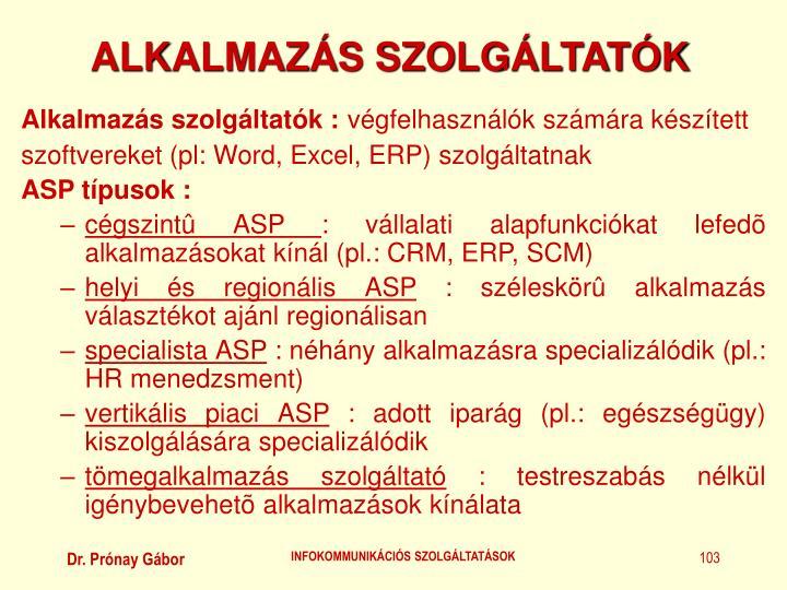 ALKALMAZÁS SZOLGÁLTATÓK