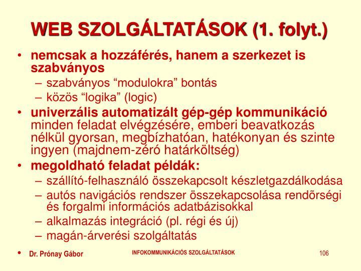 WEB SZOLGÁLTATÁSOK (1. folyt.)