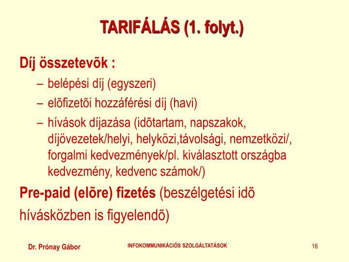 TARIFÁLÁS (1. folyt.)