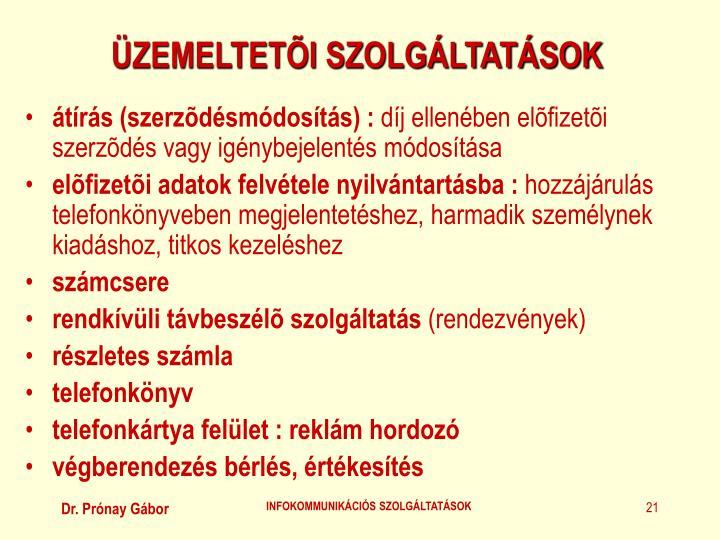 ÜZEMELTETÕI SZOLGÁLTATÁSOK