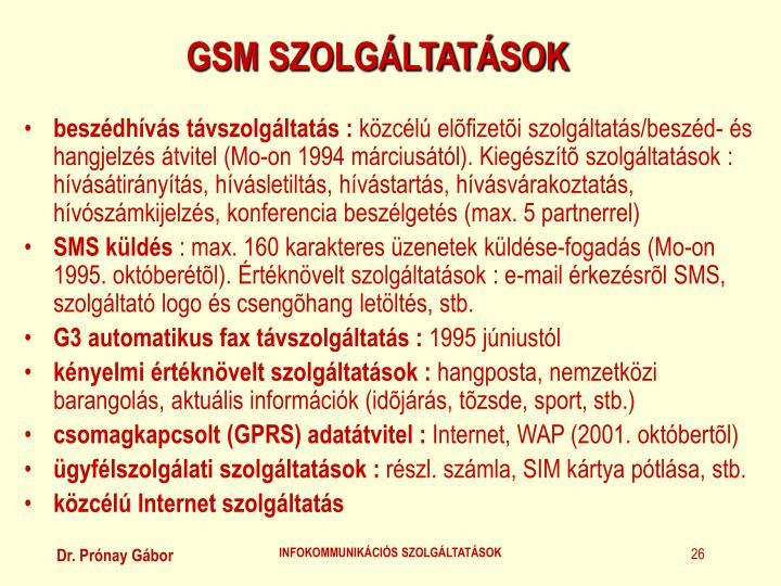 GSM SZOLGÁLTATÁSOK