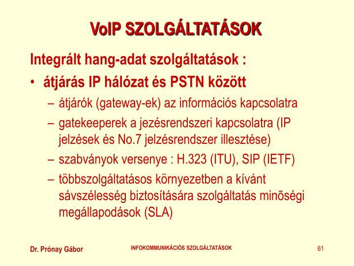 VoIP SZOLGÁLTATÁSOK