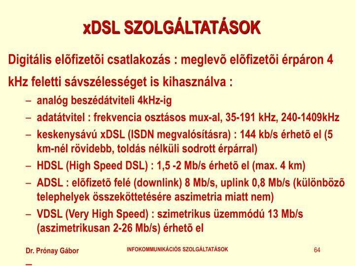 xDSL SZOLGÁLTATÁSOK
