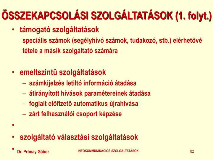 ÖSSZEKAPCSOLÁSI SZOLGÁLTATÁSOK (1. folyt.)