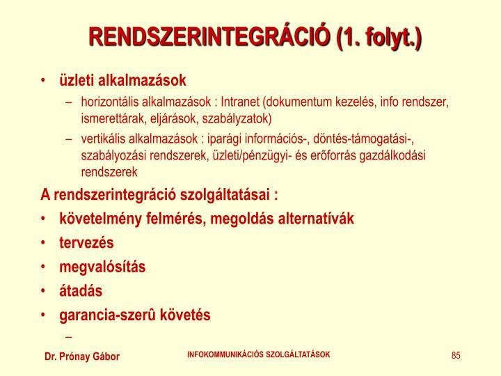 RENDSZERINTEGRÁCIÓ (1. folyt.)