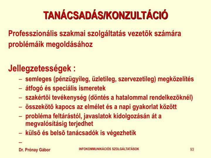 TANÁCSADÁS/KONZULTÁCIÓ