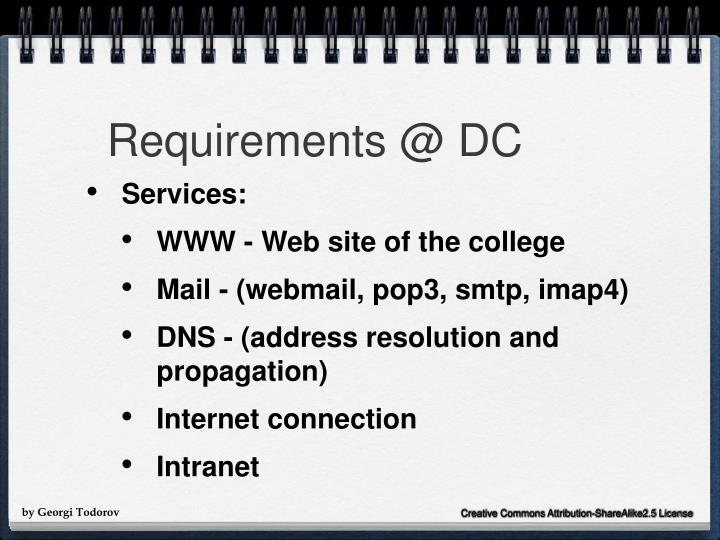 Requirements @ DC