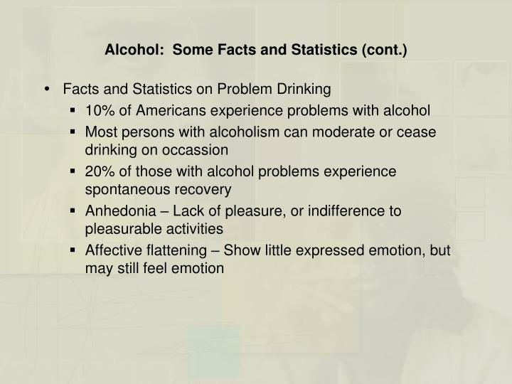 Alcohol:  Some Facts and Statistics (cont.)