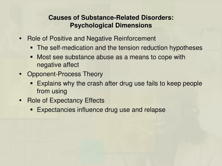 Causes of Substance-Related Disorders: