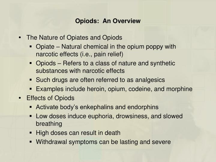 Opiods:  An Overview