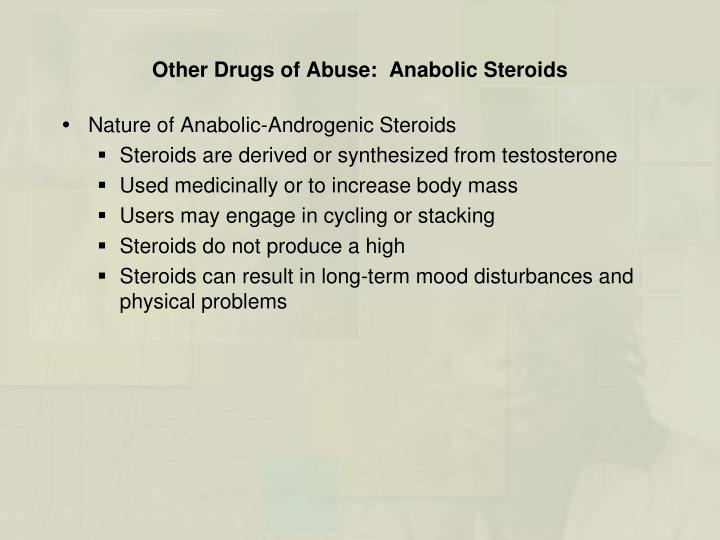 Other Drugs of Abuse:  Anabolic Steroids