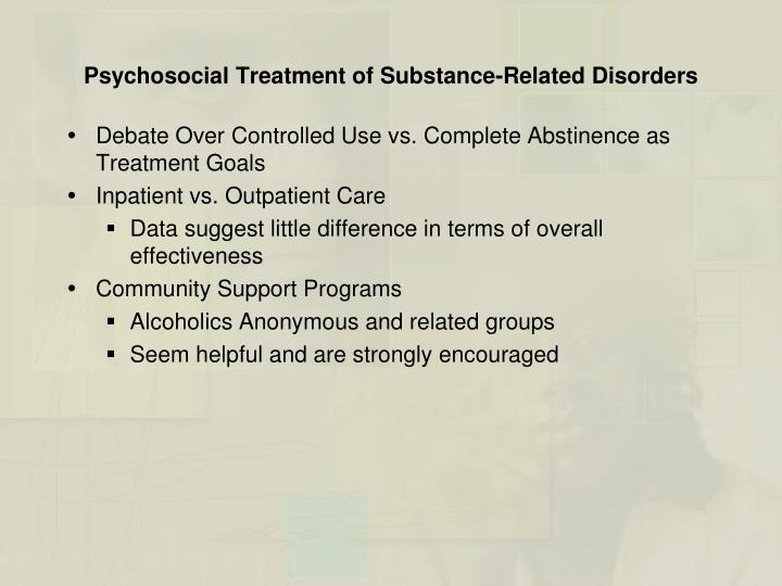 Psychosocial Treatment of Substance-Related Disorders