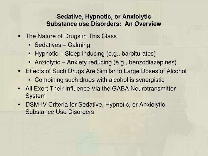 Sedative, Hypnotic, or Anxiolytic