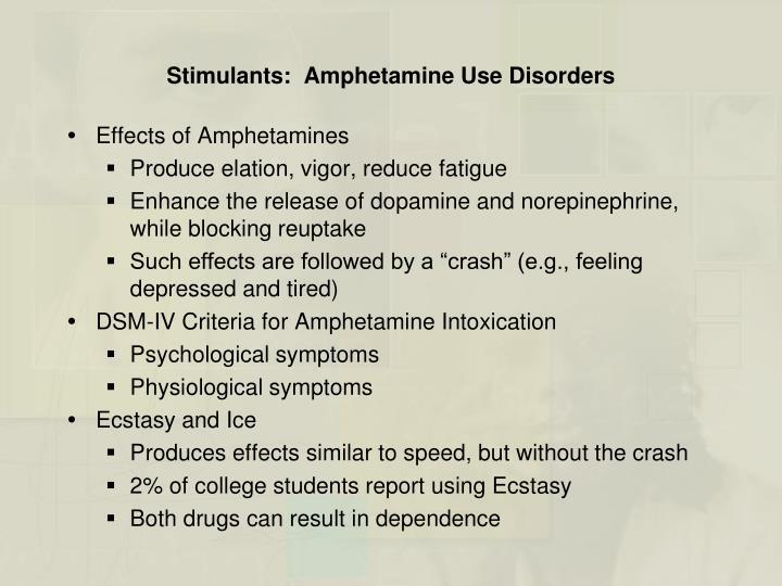 Stimulants:  Amphetamine Use Disorders